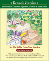 Renee's Garden Seeds - Online catalog of the finest heirloom and gourmet vegetable, flower and herb seeds for the hom...