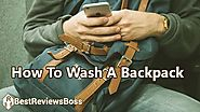 13 Tips How To Wash A Backpack | Washing By Hand & By Wash Machine