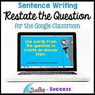 #SPRINGSAVINGS Restate the Question: Sentence Writing for the Google Classroom