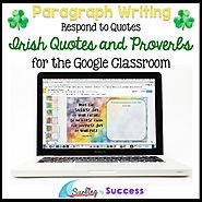St Patricks Day Writing Paragraphs: Respond to Quotes for the Google Classroom