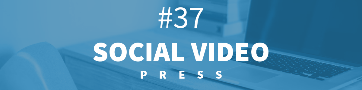Headline for #37 Social Video Press [16.-22.04.2018]