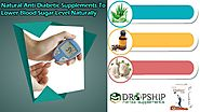 Natural Anti Diabetic Supplements to Lower Blood Sugar Level Naturally