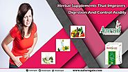 Herbal Supplements That Improves Digestion and Control Acidity