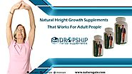 Natural Height Growth Supplements That Works for Adult People