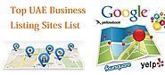 Top Local Business Listing Sites List For UAE, Saudi Arabia, Dubai