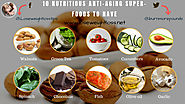 10 Nutritious anti-aging Superfoods to know | Lose Weight Loss