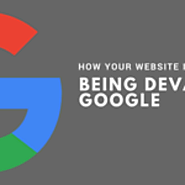 7 Ways to Have Your Website Devalued by Google