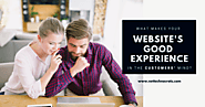 What Makes Your Website's Good Experience In The Customers' Mind? - Nettechnocrats Blog