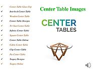 Center table images