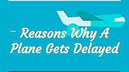 Reasons Why A Plane Gets Delayed