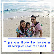 Tips on How to have a Worry-Free Travel – Eat.Pray.Love.Travel