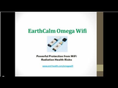 [Video] EarthCalm Omega Wifi - Wireless Radiation Protection