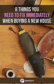 8 Things You Need to Fix Immediately When Buying a New House