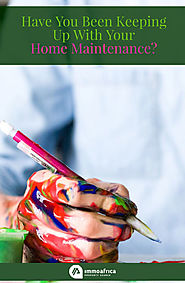 Have You Been Keeping Up With Your Home Maintenance?