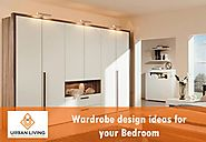 Wardrobe design ideas for your Bedroom - Urban Living Designs
