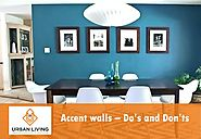 Accent walls – Do's and Don'ts - Urban Living Designs