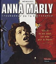 Le chant des partisans - Anna Marly