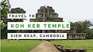 Koh Ker Temple | Visiting the Ancient Pyramid Lost City in Cambodia