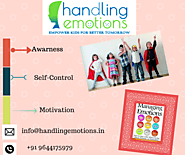 Handling Emotions -Empower kids for better tomorrow