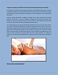 Pregnancy Massage Is Safe When Performed By Professional Massage Therapists!