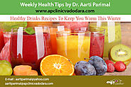 10 Healthy Drinks Recipes for Winter | A. P. Clinic, Vadodara