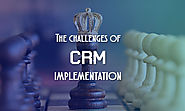 The challenges of CRM implementation - Savantis Solutions LLC