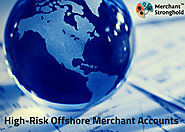 Offshore Merchant Accounts is Crucial to your Business