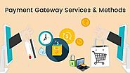 Few Factors to Consider While Choosing A Payment Gateway For Your Online Businesses