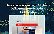Learn Forex trading with Million Dollar strategy from trader Fx Lifestyle
