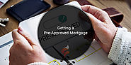 Getting a Pre-Approved Mortgage