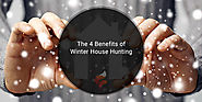 4 Benefits of Winter House Hunting