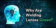 Why Are Welding Lenses Green? | Australian Welding Supplies