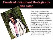 Ben Palen Co-owner and Operator of Family Farming Enterprise