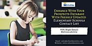 Enhance With Your Prospects Database With Freshly Updated Elementary Schools Contact List – School Data Lists