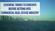Things You Need to Know Before Investing in Commercial Real Estate