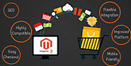 Reasons to Choose Magento for E-Commerce Development in 2018