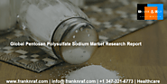 Global Pentosan Polysulfate Sodium Market Outlook 2017-2022 | FranknRaf Market Research