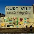 25. Kurt Vile - Wakin' on a Pretty Daze