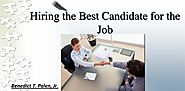 Hiring The Right Candidate For The Job | Benedict T. Palen, Jr. – Benedict T. Palen, Jr – Fifth Generation Farmer And...