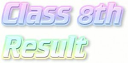 8th Class Result 2014| BISE 8th Class Result| Class 8th Result