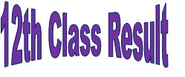 BISE Class 12th Result 2014| Class 12th Result 2014| 12th Class Result
