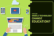 How Can Mobile Technology Change Education?