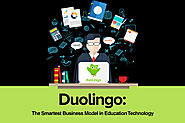 Duolingo: The Smartest Business Model in Education Technology