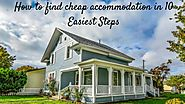 How to find cheap accommodation in 10 Easiest Steps