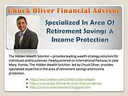 Chuck Oliver Financial Advisor - Specialized in area of retirement savings & income protection
