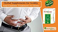 Herbal Supplements for Acidity and Gastritis Treatment at Home