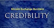 How to gain credibility for a bitcoin exchange website?