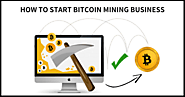 How to get start your bitcoin mining business? – Cryptocurrency Exchange/Trading Script