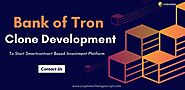 Bank of Tron Clone | Start Smartcontract Investment Platform on Tron