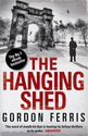 The Hanging Shed: Douglas Brodie Series, Book 1